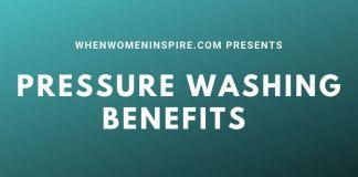 Benefits of pressure washing