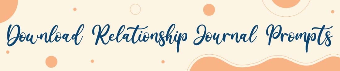 Download relationship prompts