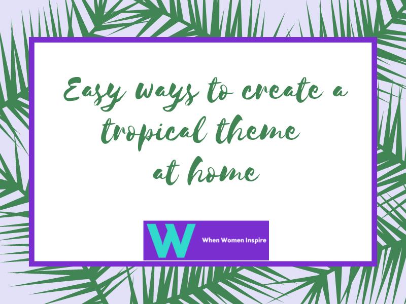 Tropical design ideas at home