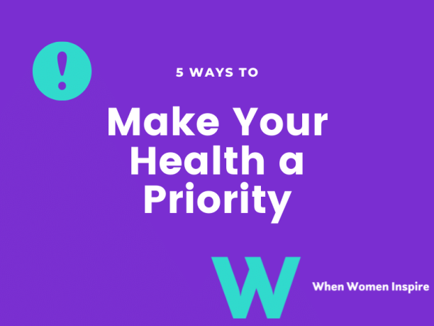 how to prioritize your health