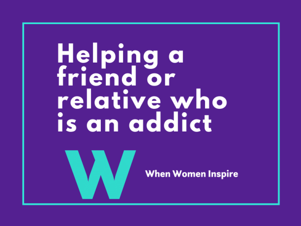 Helping a loved one with addiction