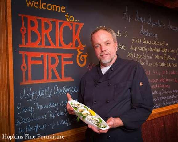 Jim Huges-Chef/Owner Brick & Fire