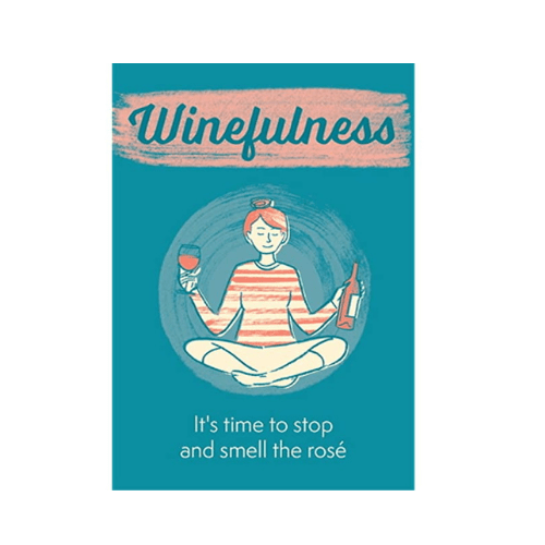 The little book of winefulness