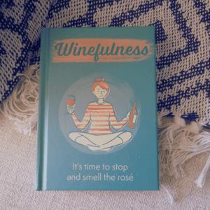 The Little Book Of Winefulness