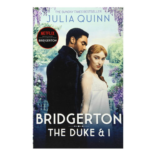 DUKE AND I (BRIDGERTON BOOK 1)