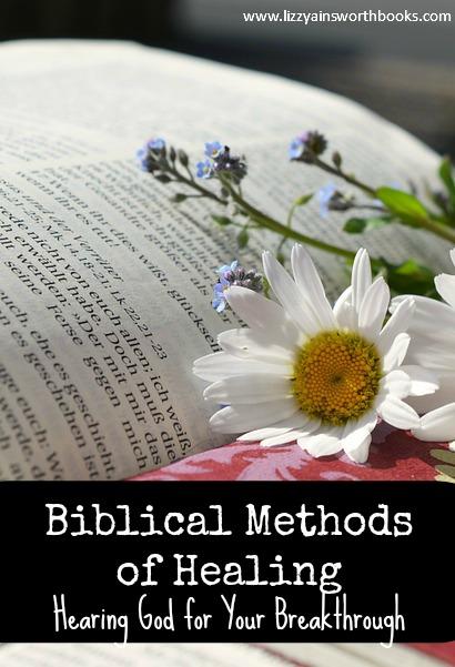 Biblical Methods of Healing