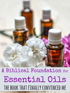 Biblical foundation of essential oils