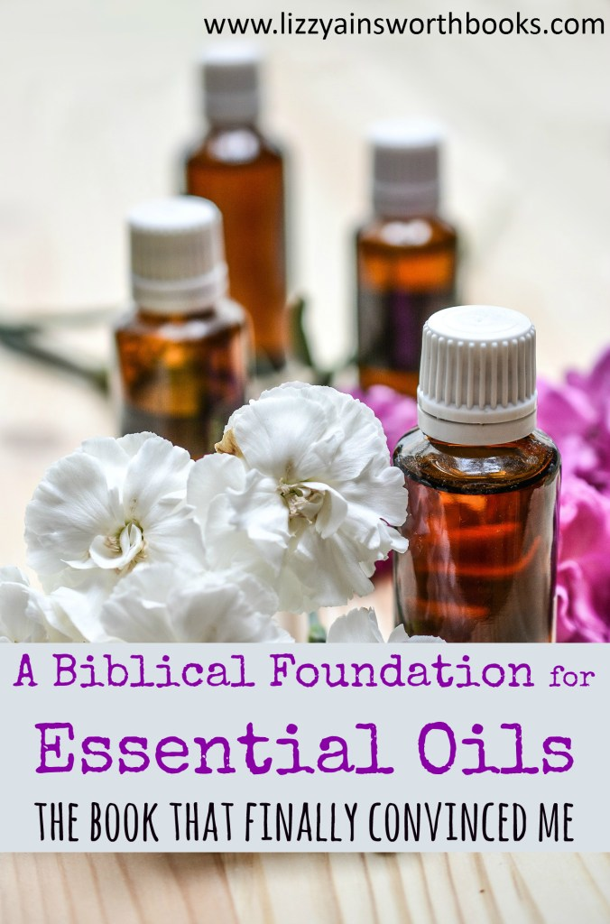 Biblical foundation of essential oils