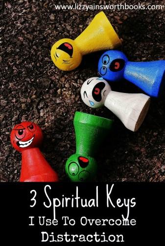 spiritual keys overcome distraction
