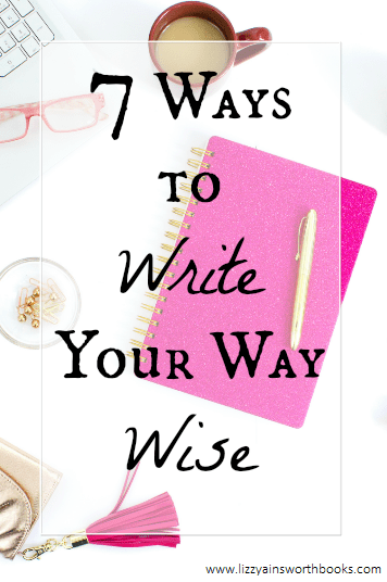 ways to write your way wise