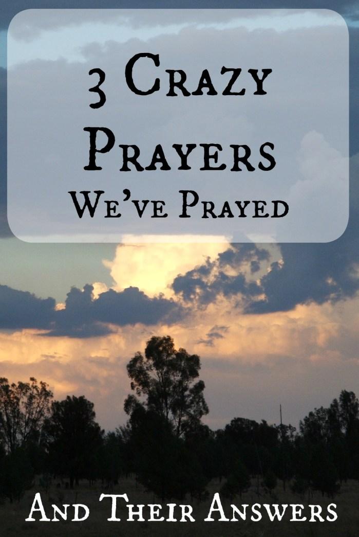 crazy prayers