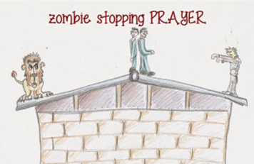 zombie stopping prayer