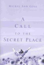 call to the secret place