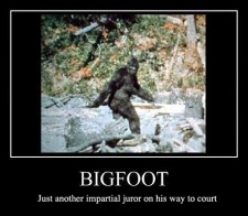 Bigfoot–Impartial Juror_Where Excuses Go to Die