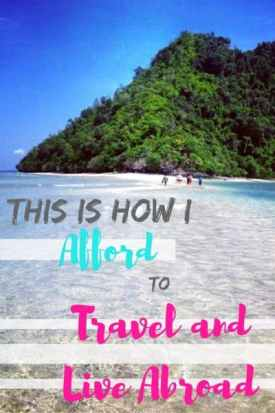 afford to travel and live abroad