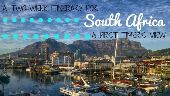 two week itinerary for South Africa