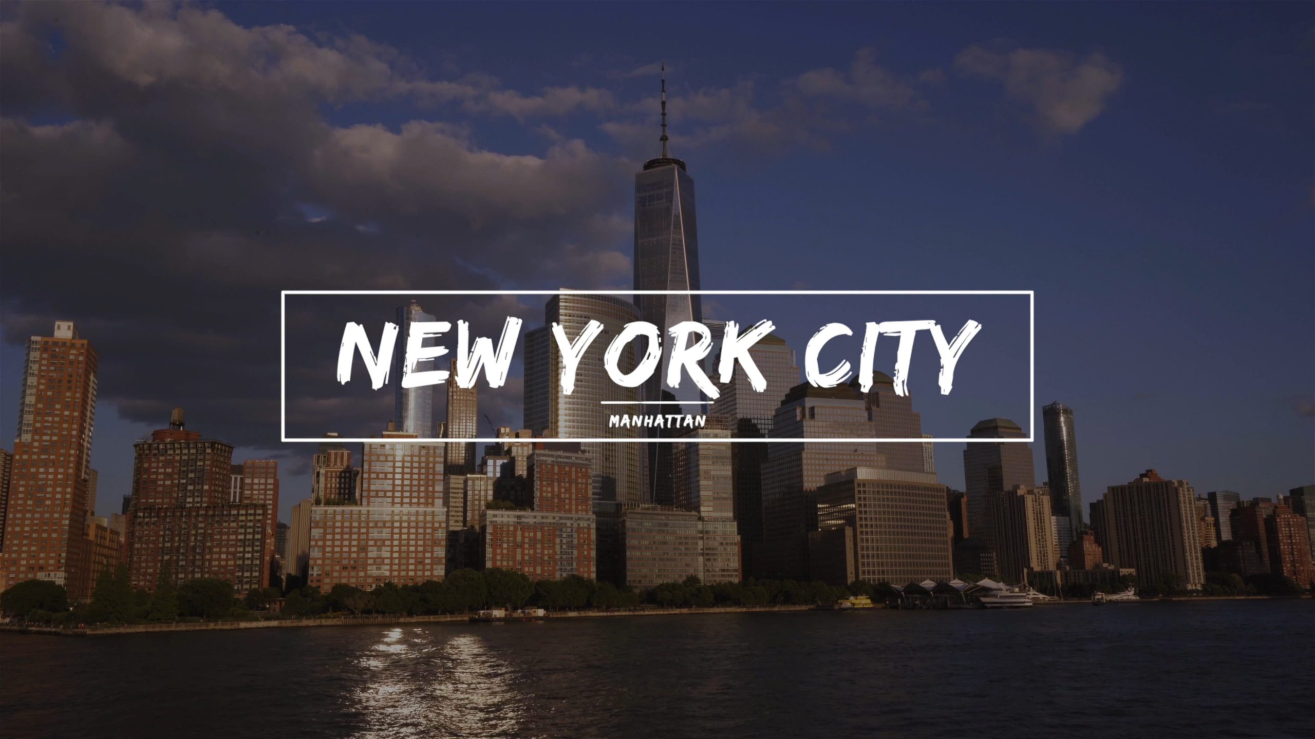 Cinematic NYC – Downtown Manhattan Video