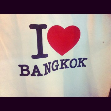 Bangkok. I think I don't love so much