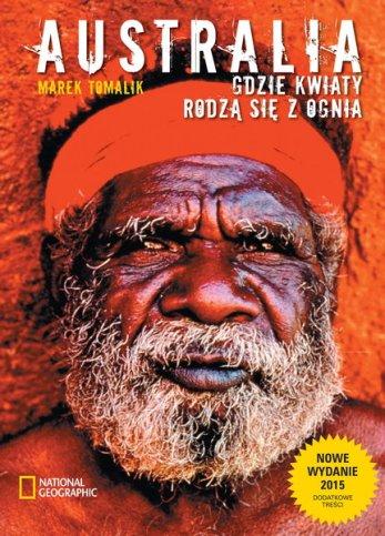 Książki o Australii Gdzie kwiaty rodzą się z ognia