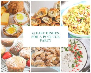 %name 15 easy dishes for a potluck party