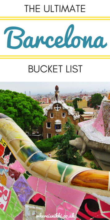 The Ultimate Barcelona Bucket List