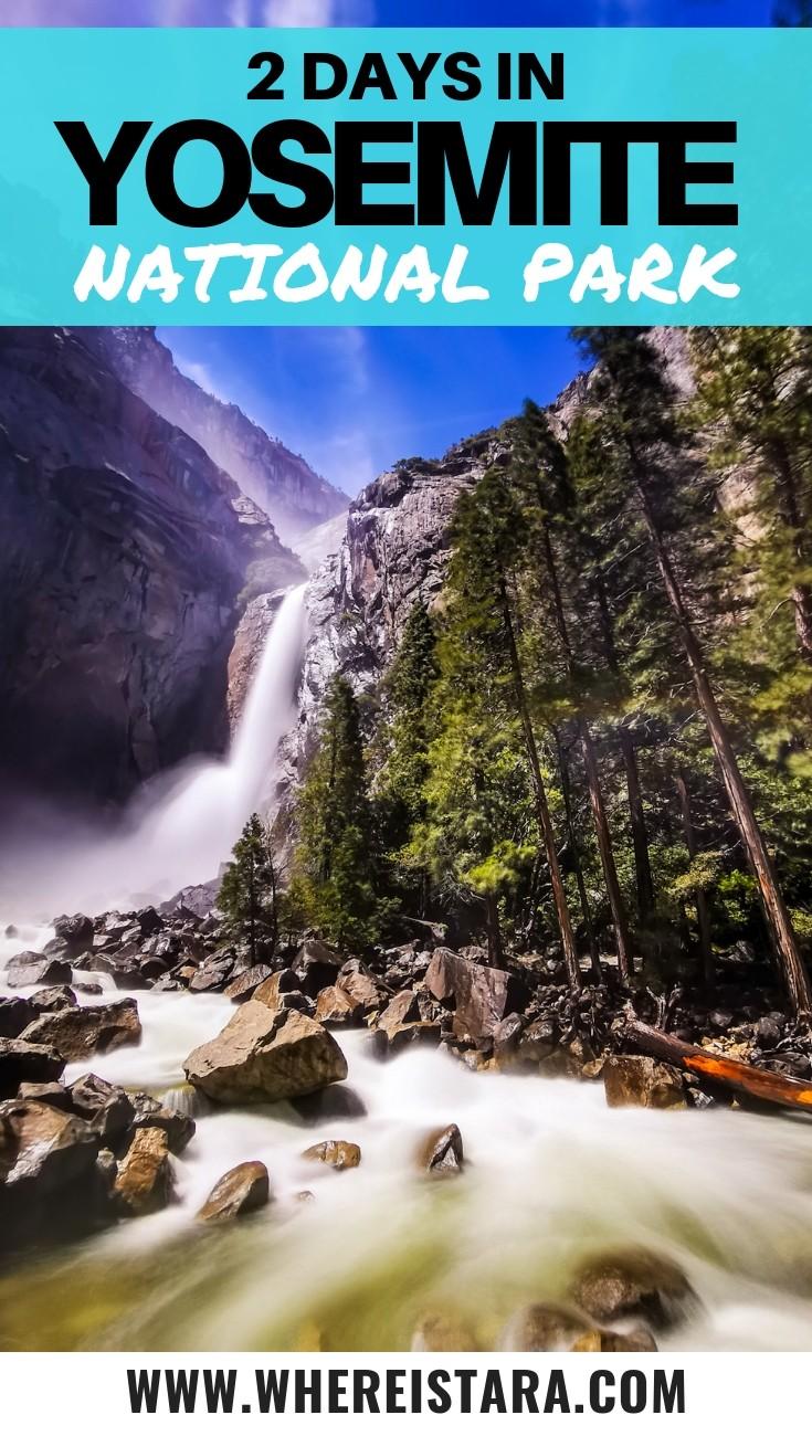 2 days in Yosemite itinerary pinnable image