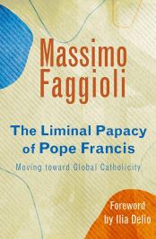 The Liminal Papcy