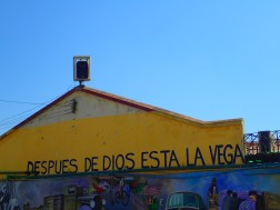 After God, there is La Vega.