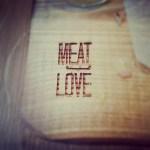 Meat Love / Podejście pierwsze
