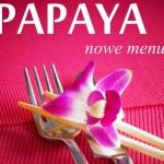 Papaya | Nowe menu
