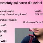 Last minute: Rodzinne gotowanie z Agnieszką Kręglicką