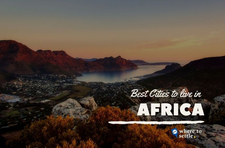 Best African Cities to Live in