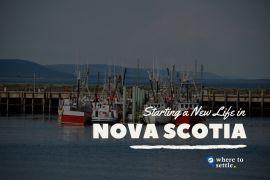 Starting a New Life in Nova Scotia