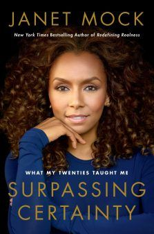 Janet Mock: Surpassing Certainty - What My Twenties Taught Me Book Cover