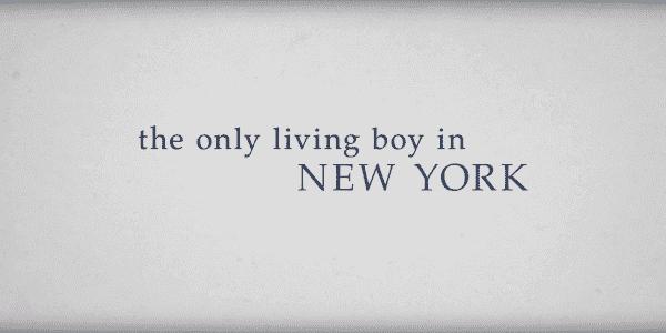 The Only Living Boy in New York Title card
