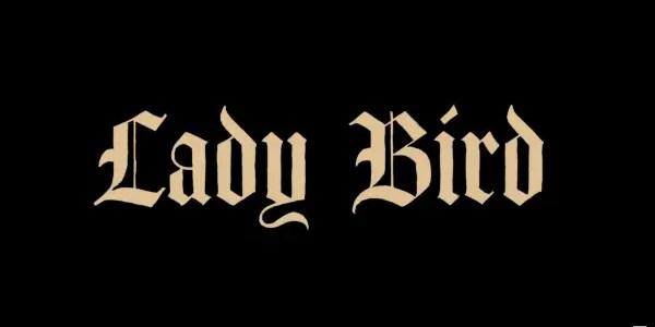 Lady Bird - Title Card