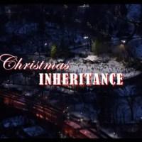 Christmas Inheritance - Title Card