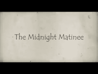 The Midnight Matinee - Title Card