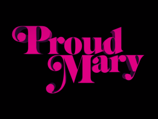 Proud Mary - Title Card