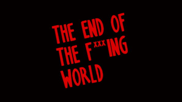 Title Card for The End of the F***ing World