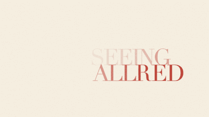 The title card for Seeing Allred.