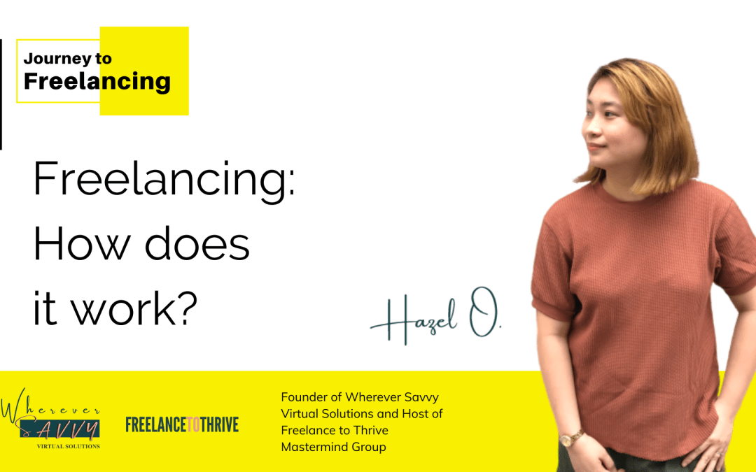 Freelancing: How does itwork?