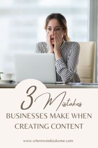 Mistakes businesses make when creating content