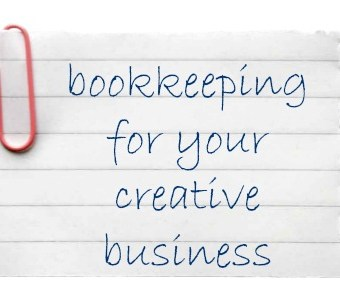 Bookkeeping for Your Creative Business