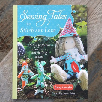Book Review: Sewing Tales to Stitch and Love by Kerry Goulder