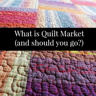 What is Quilt Market (and Why I Didn't Go)