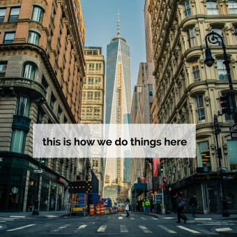 """""""This is How We Do Things Here"""": Developing Guiding Principles for Your Business"""