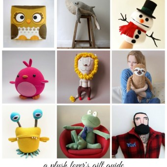 A Plush Lover's Gift Guide: Soft Toys to Make and Buy for Kids Big and Small