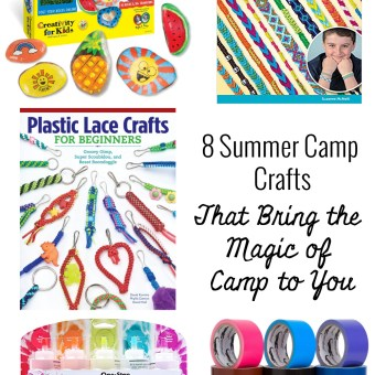 8 Summer Camp Crafts that Bring the Magic of Camp to You