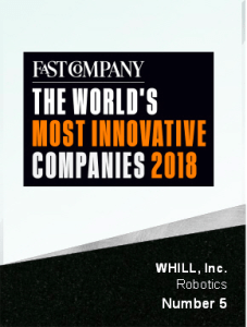 WHILL NAMED ONE OF THE MOST INNOVATIVE COMPANIES IN 2018 BY FAST COMPANY